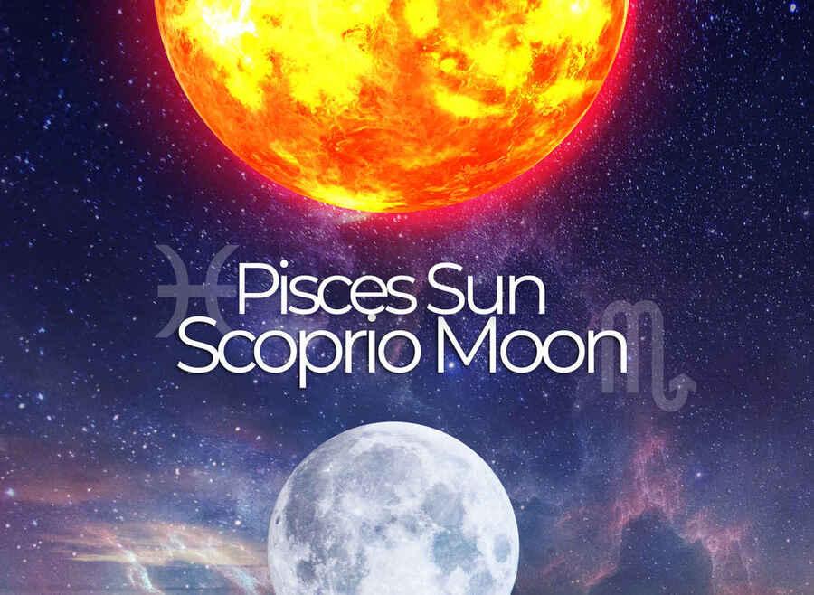 Pisces Sun Scorpio Moon: A Sensitive & Intuitive