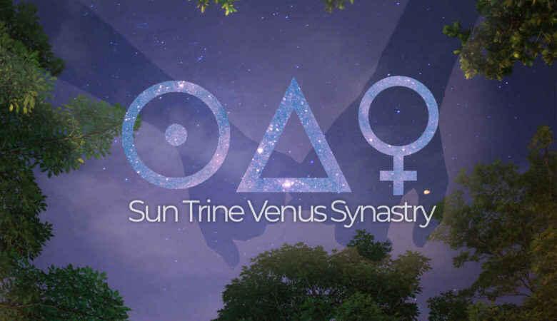 Sun Trine Venus Synastry