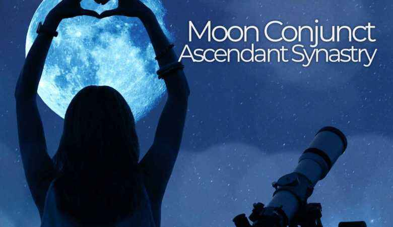 Moon Conjunct Ascendant Synastry
