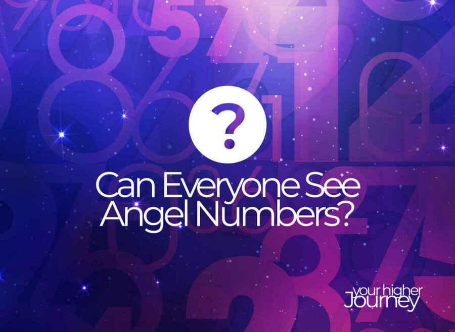 Can Everyone See Angel Numbers