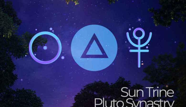 Sun Trine Pluto Synastry
