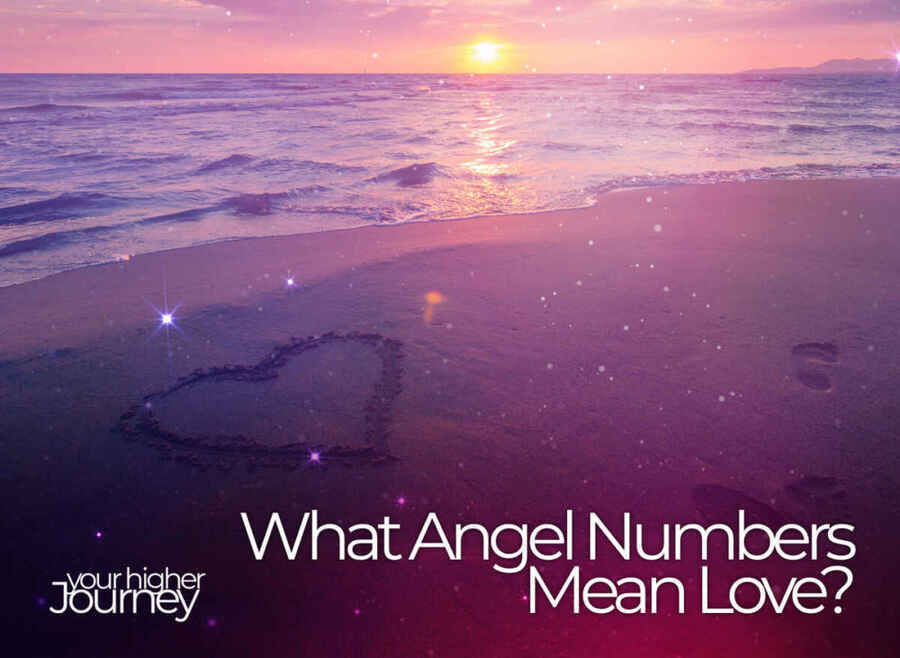 What Angel Numbers Mean Love