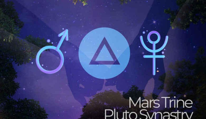 Mars Trine Pluto Synastry