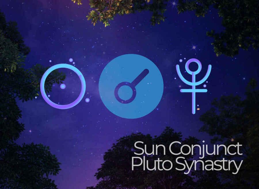 Sun Conjunct Pluto Synastry