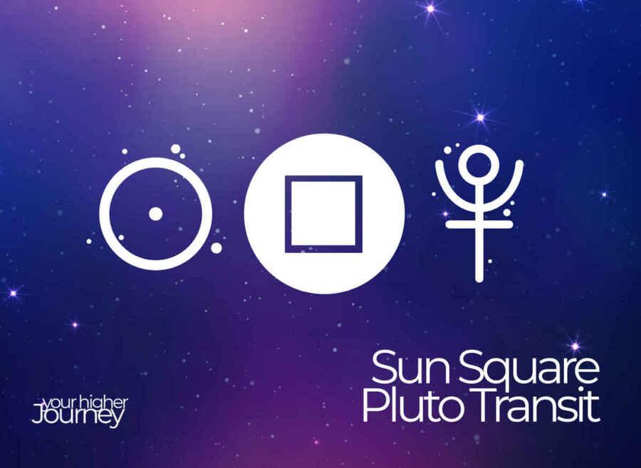 Sun Square Pluto Transit