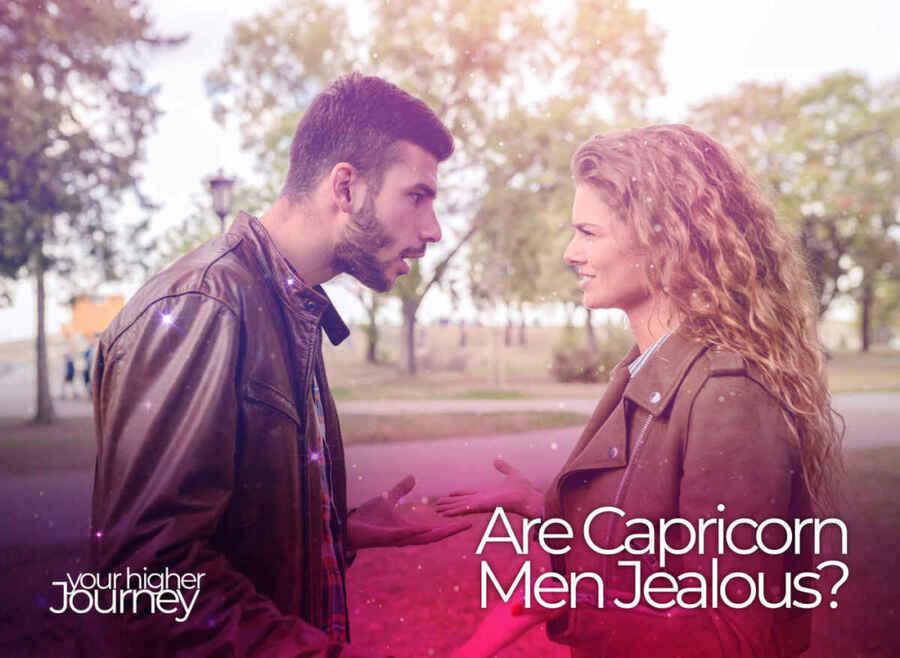 Are Capricorn Men Jealous