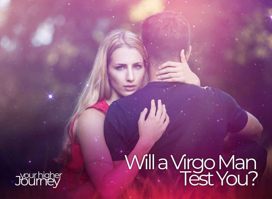 Will a Virgo Man Test You