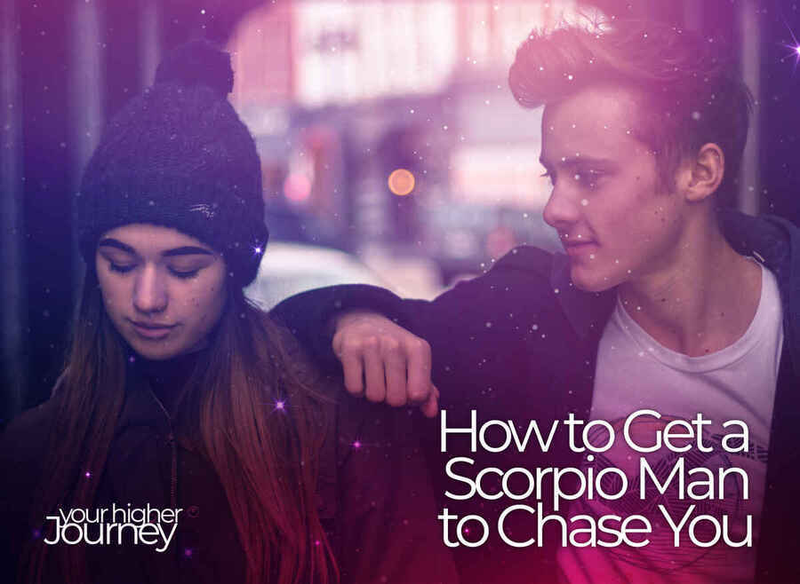 How to Get a Scorpio Man to Chase You