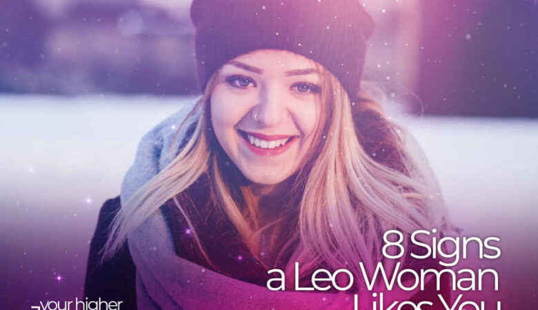 Signs a Leo Woman Likes You