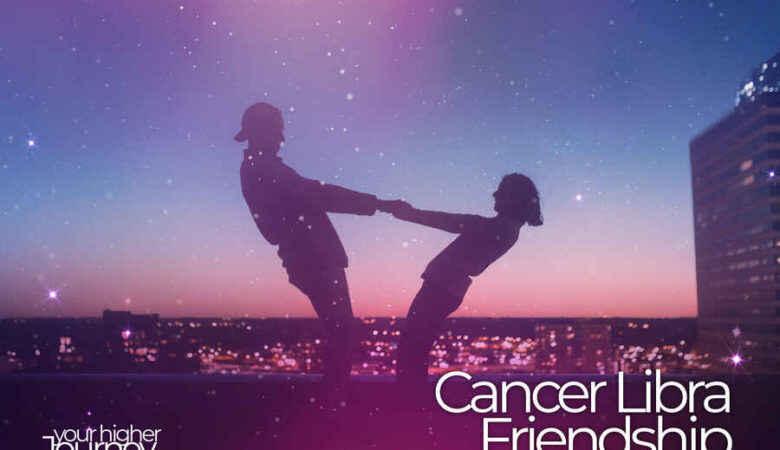 Cancer Libra Friendship