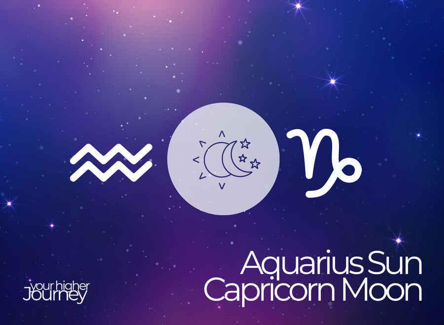 Aquarius Sun Capricorn Moon