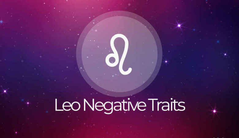 Leo Negative Traits