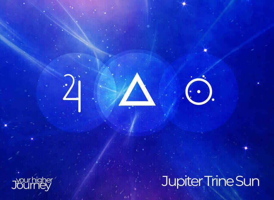 Jupiter Trine Sun
