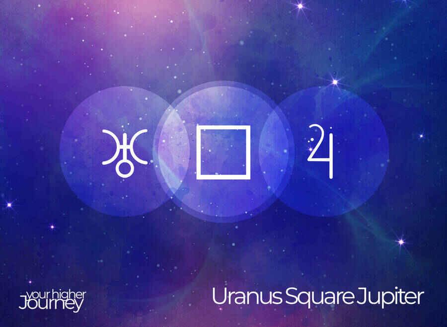 Uranus Square Jupiter